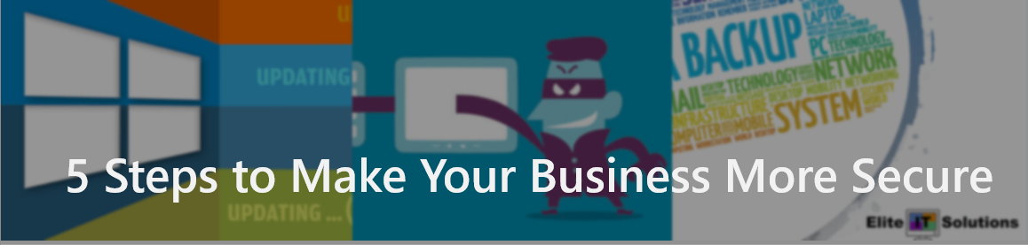 Steps to Make Your Business More Secure